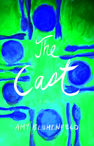The Cast | Amy Blumenfeld | Book Cover