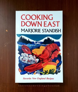 From My Bookshelf Cooking Down East | Marjorie Standish