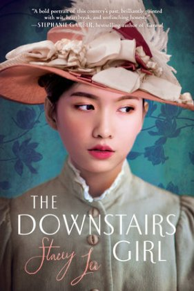 The Downstairs Girl | Stacey Lee | Bookcover